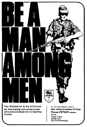 Join the Rhodesian Army / Be A Man Among Men