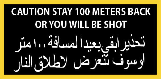 Stay Back 100 Meters or You Will Be Shot